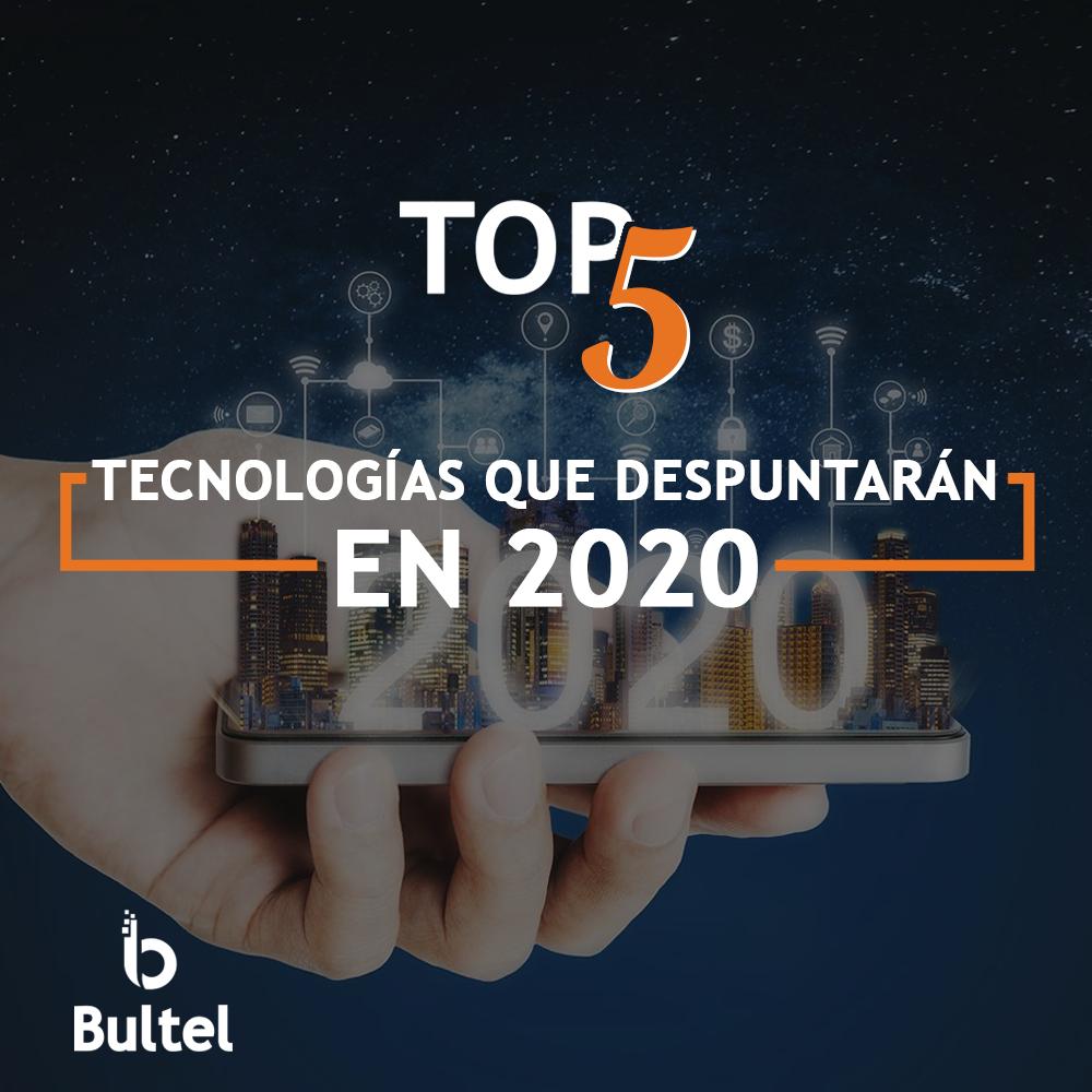 Tecnologías que despuntarán en 2020